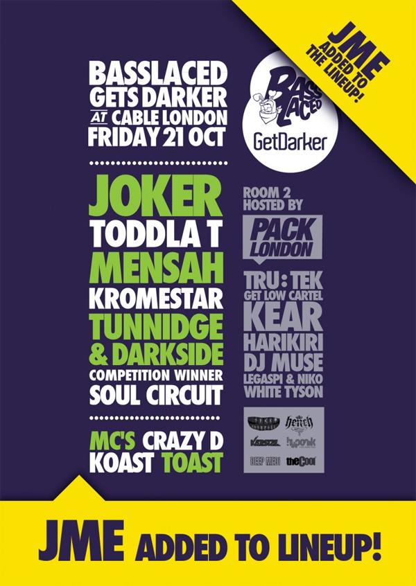 getdarker_basslaced_cable_jme_toddlat_21_oct_2011_flyer_smaller