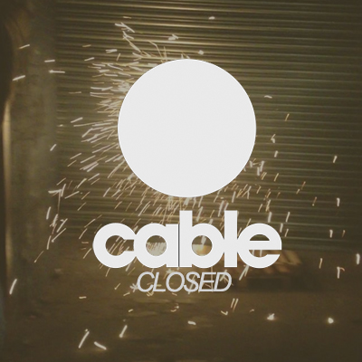 London's Cable Nightclub Closed with Immediate Effect
