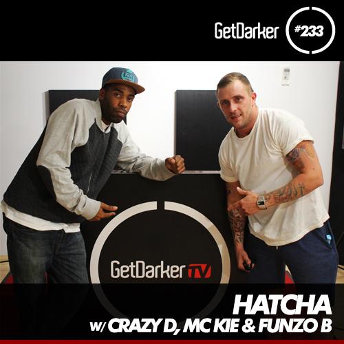 GDTV 233_Hatcha & Friends