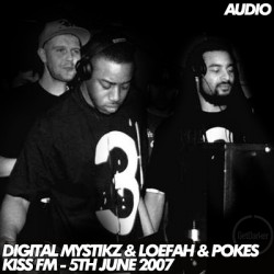 digitalmystikz_loefah_kissfm_050607