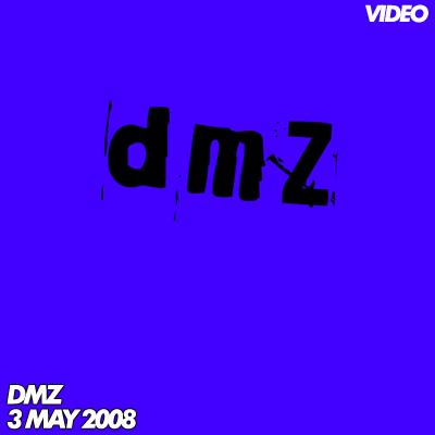 dmz_3may08