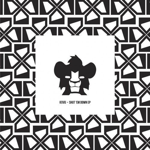 KXVU - Shut em Down - EP Artwork