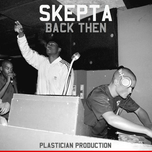 Skepta Back Then